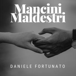 Daniele Fortunato - Mancini Maldestri (Radio Date: 20-03-2020)