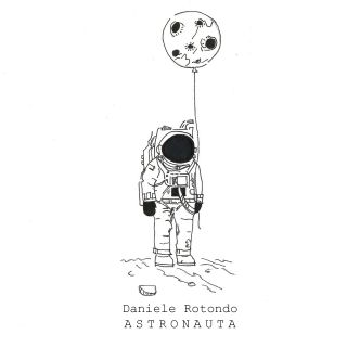 Daniele Rotondo - Astronauta (Radio Date: 29-11-2019)