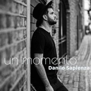 Danilo Sapienza - Un Momento (Radio Date: 10-09-2020)