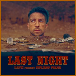 Danti - Last Night (feat. Giuliano Palma) (Radio Date: 25-08-2017)