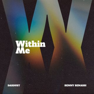 WITHIN ME (feat. Benny Benassi), di Dardust