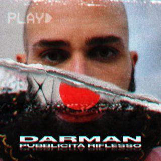 Darman - Pubblicità Riflesso (Radio Date: 21-02-2020)
