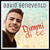 DAVID BENEVENTO - Dimmi di te