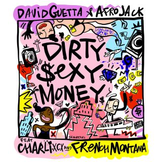 dirty sexy money David Guetta & Afrojack feat. Charli XCX & French Montana