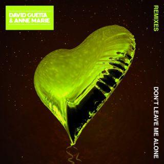 David Guetta - Don't Leave Me Alone (feat. Anne-Marie) (Remix Pack) (Radio Date: 20-08-2018)