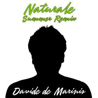 DAVIDE DE MARINIS - Naturale summer (Remix) (Radio Date: 12-07-2019)