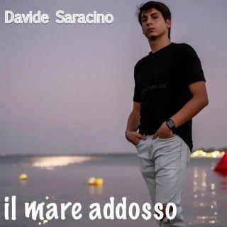 Davide Saracino - Il Mare Addosso (Radio Date: 30-07-2020)