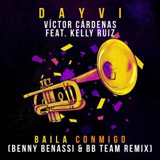 Dayvi & Victor Cardenas - Baila Conmigo (feat. Kelly Ruiz) (Benny Benassi & BB Team Remix) (Radio Date: 15-07-2020)