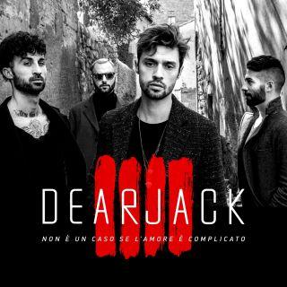 Dear Jack - Non è un caso se l'amore è complicato (Radio Date: 20-04-2018)