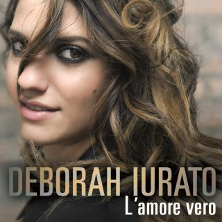 Deborah Iurato - L'amore vero (Radio Date: 17-10-2014)
