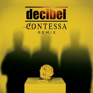 Decibel - Contessa (Remix) (Radio Date: 28-07-2017)