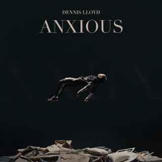 Anxious, di Dennis Lloyd