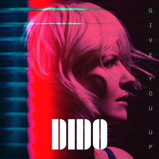 Dido - Give You Up (Radio Date: 25-01-2019)