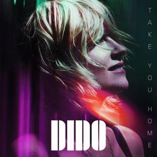 Dido - Take You Home (Radio Date: 05-04-2019)