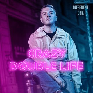 Crazy Double Life, di Different Dna