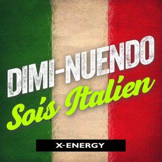 Dimi-Nuendo - Sois Italien (Radio Date: 25-08-2017)