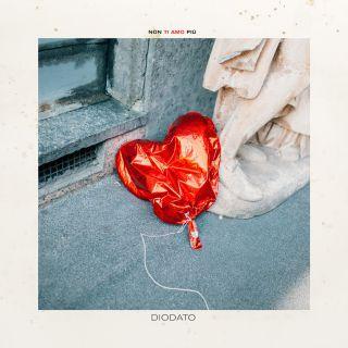 Diodato - Non ti amo più (Radio Date: 05-07-2019)