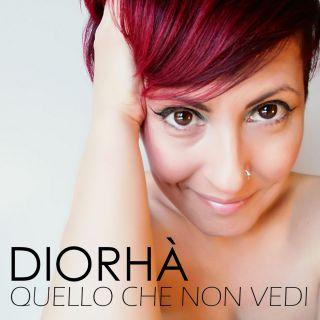 Diorhà - Quello che non vedi (Radio Date: 15-06-2018)