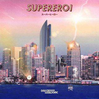 Disco Zodiac - Supereroi (Radio Date: 20-03-2020)