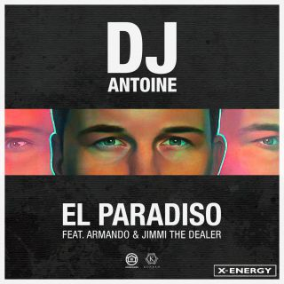 Dj Antoine - El Paradiso (feat. Armando & Jimmi The Dealer) (Radio Date: 02-03-2018)
