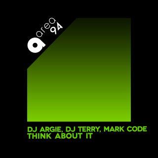Dj Argie, Dj Terry, Mark Code - Think About It (Radio Date: 18-06-2021)
