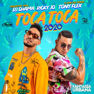 Dj Chama, Ricky Jo, Tony Flex - Toca Toca 2020 (Radio Date: 23-02-2021)