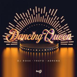 Dj Ross, Thufo & Adrena - Dancing Queen (Radio Date: 11-06-2021)