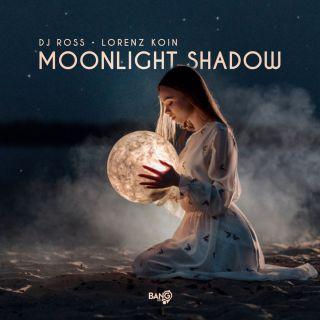 DJ Ross & Lorenz Koin - Moonlight Shadow (Radio Date: 30-04-2021)
