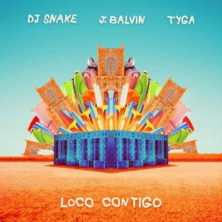 Dj Snake & J Balvin - Loco Contigo (feat. Tyga) (Radio Date: 19-07-2019)