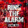 DJ SNAKE & MALAA - Ring the Alarm