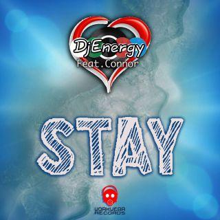 DjEnergy - Stay (feat. Connor) (Radio Date: 18-06-2021)