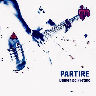 Domenico Protino - Partire (Radio Date: 10-06-2021)