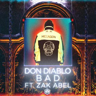 Don Diablo - Bad (feat. Zak Abel) (Radio Date: 27-03-2020)