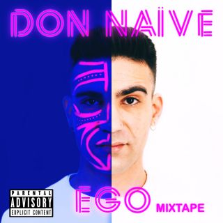 Don Naïve - Ego Mixtape (Radio Date: 22-05-2020)
