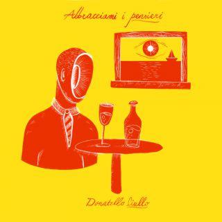 Donatello Ciullo - Abbracciami I Pensieri (Radio Date: 30-11-2020)