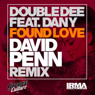 Double Dee - Found Love (feat . Dany) (30th Anniversary Remixes) (Radio Date: 16-10-2020)