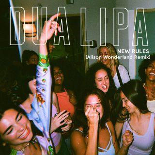 Dua Lipa - New Rules (Alison Wonderland Remix) (Radio Date: 29-08-2017)