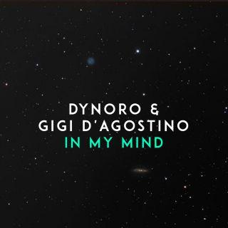 Dynoro & Gigi D'agostino - In My Mind (Radio Date: 22-06-2018)