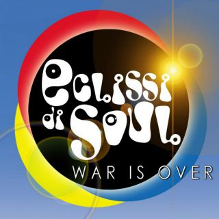 Eclissi Di Soul - War Is Over (Radio Date: 19-05-2017)