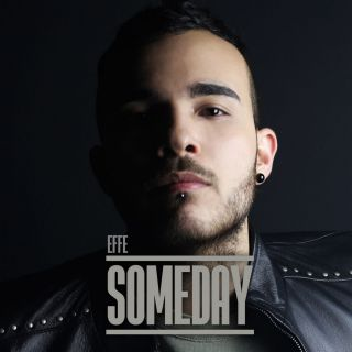 Effe - Someday (Radio Date: 30-06-2017)