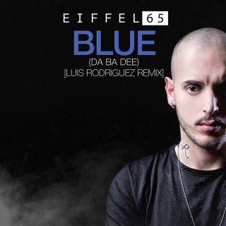 Eiffel 65 - Blue (Da Ba Dee) (Luis Rodriguez Remix) (Radio Date: 04-05-2018)