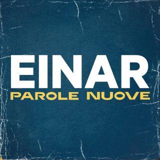 Einar - Parole nuove (Radio Date: 06-02-2019)