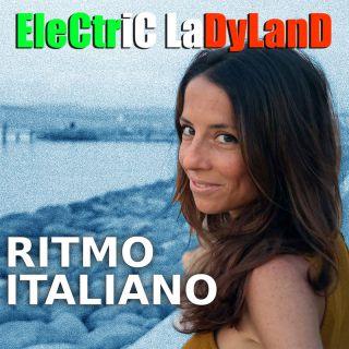 Electric Ladyland - Ritmo Italiano (Radio Date: 11-06-2021)