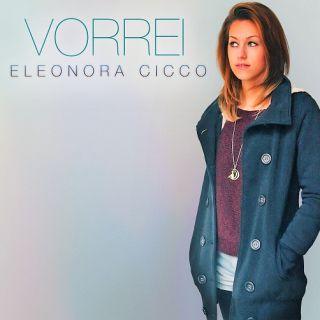 Eleonora Cicco - Vorrei (Radio Date: 17-11-2017)