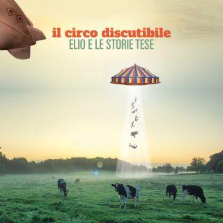 Elio E Le Storie Tese - Il circo discutibile (Radio Date: 02-03-2018)