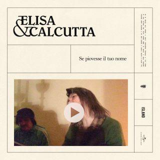 Elisa & Calcutta - Se piovesse il tuo nome (Radio Date: 14-12-2018)
