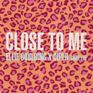 close to me Ellie Goulding X Diplo feat. Swae Lee