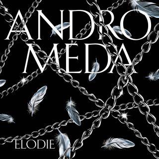 Elodie - Andromeda (Radio Date: 05-02-2020)