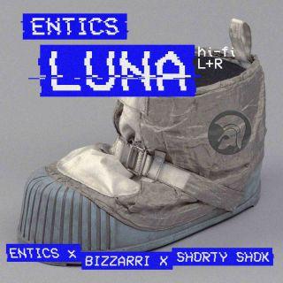 Entics - Luna (feat. Shorty Shok) (Radio Date: 15-10-2021)