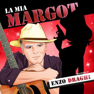 Enzo Draghi - La Mia Margot (Radio Date: 10-05-2021)